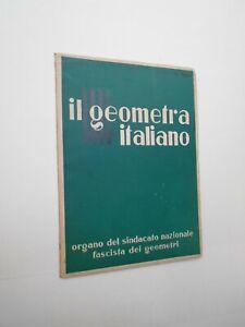 IL GEOMETRA ITALIANO. Organo del Sindacato Fascista dei Geometri, 1940