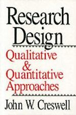 Research Design: Qualitative and Quantitative Approaches, Creswell, John W., Acc