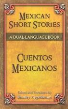 Mexican Short Stories / Cuentos mexicanos: A Dual-