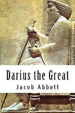 Darius the Great by Jacob Abbott (2014, Paperback)