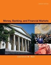 Money, Banking And Financial Markets: By Laurence Ball