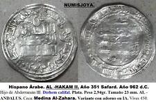 Hispano Árabe. AL-HAKAM II año 351 Safard. Dírhem Plata Medina Al-Zahara. 2,94 g