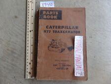 CATERPILLAR 977 Traxcavator Bulldozer 43D231 53A1-1306 Parts Manual 10-1969
