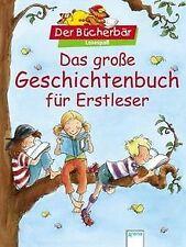 Das große Geschichtenbuch für Erstleser: Bücherbär Leses... | Buch | Zustand gut