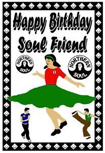 Northern Soul - Biglietto Happy Birthday (Soul Friend) + Gratuito di B / Giorno