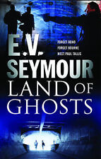 Land of Ghosts (A Paul Tallis Story) (MIRA) (Mira (Direct)), E.V. Seymour