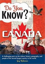 Do You Know Canada?: A challenging quiz on the culture, history, geography, and