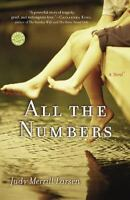 All the Numbers: A Novel (Reader's Circle) by Judy Merrill Larsen