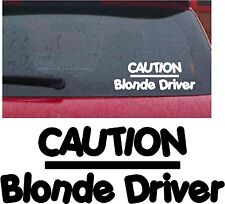 CAUTION BLONDE DRIVER Novelty Funny Girly Car/Van/Window/Bumper Sticker/Decal