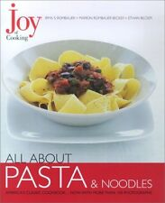 Joy of Cooking: All About Pasta & Noodles
