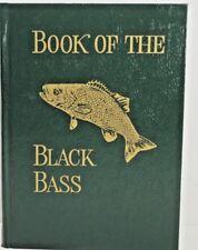 Book of the Black Bass James Henshall 1978 Bass Anglers Society of America