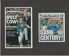 CHICAGO CUBS WORLD SERIES MATTED PICS OF NEWSPAPER FRONT PAGES GAME OF CENTURY