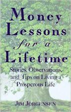 Jim Jorgensen~MONEY LESSONS FOR A LIFETIME~SIGNED~1ST(2)/DJ