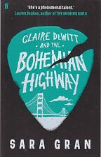 Claire Dewitt and the Bohemian Highway by Sara Gran (Paperback) New Book