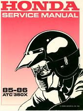 Honda ATC350X Service Manual & Parts Manual  1985 1986 - FREE Fast SHIPPING