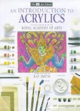 Introduction to Acrylics (Art School),Ray Smith
