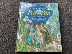 ERIC KINCAID PETER PAN J.M. BARRIE Hardcover Vintage1990 VGC GORGEOUS
