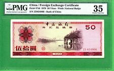 CHINA P # FX6  1979  PMG 35 FOREIGN EXCHANGE CERTIFICATE  50 YUAN