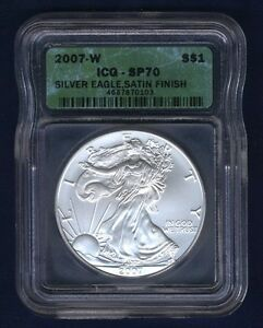 U. S.  2007-W  SILVER EAGLE BULLION COIN - SATIN FINISH - IGC CERTIFIED SP70