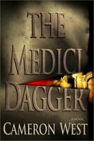 The Medici Dagger by West, Cameron