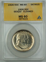 1926 Sesqui Commemorative Silver Half Coin ANACS MS 60 Detail Cleaned (Better)
