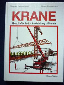 Krane - Beschaffenheit - Ausbildung - Einsatz                         (Art.4039)