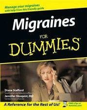 Migraines for Dummies by Diane Stafford and Jennifer Shoquist (2003, Paperback)