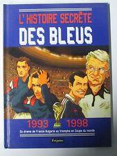BD L'histoire secrète des Bleus 1993-1998