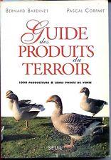 GUIDE DES PRODUITS DU TERROIR  1000 PRODUCTEURS & LEURS POINTS DE VENTE - 1997