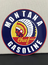 chief montana gasoline garage Oil Gas man cave  vintage round sign Reproduction