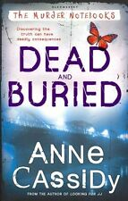Cassidy, Anne, Dead and Buried (Murder Notebooks), Very Good Book