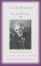 Jean Vanier: Essential Writings (Paperback or Softback)