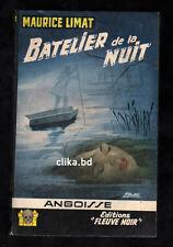 FLEUVE NOIRE   ANGOISSE -M.LIMAT -1962 -N°85 -COMMME NEUF- BATELIER DE LA NUIT -