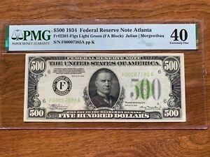1934 $500 Bill Federal Reserve Note Atlanta  PMG XF-40  1000 Fr2201-Flgs