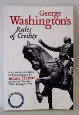 George Washington's Rules Civility Adam Haslett President Series Akashic PB 2004