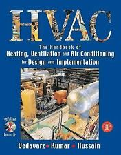 Hvac the Handbook of Heating, Ventilation and Air Conditioning for Design and.