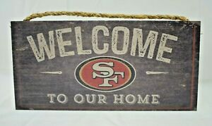 """Welcome to Our Home - Wooden Wall Sign - San Francisco 49ers - 12"""" x 6"""""""