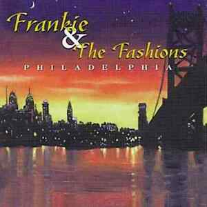 Frankie & the Fashions - Philadelphia  (CD, Mar-2006, Collectables)