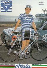MARCO VITALI Cyclisme Ciclismo wielrennen vélo ATALA 87
