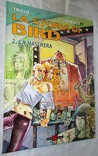"""Cartonato La storia di Bird vol.2 Trillo """"La Maschera"""" Alessandro Editore 2003"""