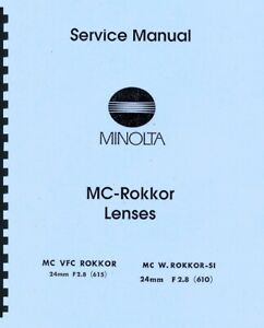 Minolta MC-Rokkor 24mm F2.8 VFC & MC W SI 24mm F2.8 Service & Repair Manual