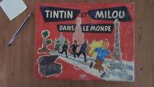 HERGE TINTIN ET MILOU DANS LE MONDE MONTBRISSON 1969