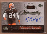 2007 Upper Deck Premier Noteworthy Autographs Gold #NEW Eric Wright Auto 47/99