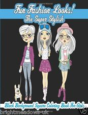 Fun Fashion Super Stylish Adult Colouring Book Teen Girls Clothes Hair Outfits