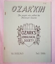 Ozar'kin Fall 1996 Ozarks Genealogical Society Families, Schools, Bible Records