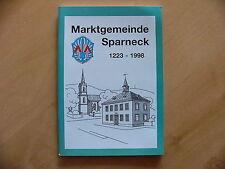 Marktgemeinde Sparneck 1223-1998 Chronik Geschichte Waldstein Stockenroth
