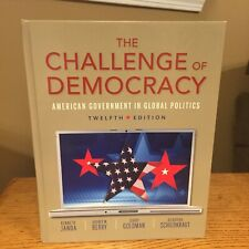 Challenge Of Democracy American Government In Global Politics 12th Ed. Hardcover