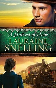 Song of Blessing A Harvest of Hope by Lauraine Snelling (Paperback)