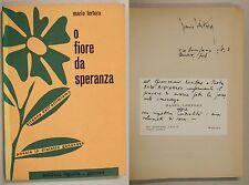 Lertora O FIORE DI SPERANZA Poesie Dialetto Genovese 1970 autografo Genova