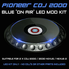 Pioneer CDJ 2000/Nexus/Nexus 2/Blu in onda LED MOD KIT (per 2 cdjs)